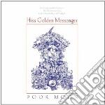Poor moon cd musicale di Hiss golden messenge