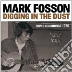 (LP VINILE) Digging in the dust: home recordings 197 lp vinile di Mark Fosson