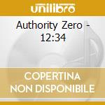 12:34 cd musicale di Zero Authority