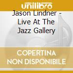 Live at jazz...-digi- cd musicale di Lidner jason - big band