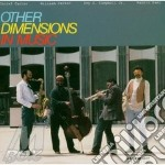 Other Dimensions In Music - Same cd musicale di Other dimensions in