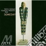 Heinz Geisser-Guerino Mazzola Duo - Someday cd musicale di Geisser-guerin Heinz