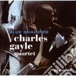 Charles Gayle Quartet - Blue Shadows cd musicale di Charles gayle quarte