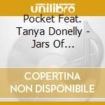 JARS OF FIREFLIES                         cd musicale di POCKET FEAT. T.DONNE