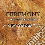 New order tribute: ceremony the digital cd musicale di Artisti Vari