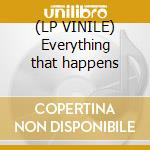 (LP VINILE) Everything that happens lp vinile di Eno brian/byrne david