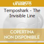 The invisible line cd musicale di Temposhark