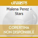 STARS cd musicale di PEREZ MALENA