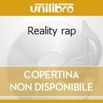 Reality rap cd musicale di Mobb Infamous