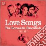LOVE SONGS -  THE ROMANTIC ESSENTIALS TRILOGY (3 CD) cd musicale di ARTISTI VARI