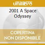 2001 A SPACE ODYSSEY cd musicale di O.S.T.