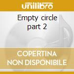 Empty circle part 2 cd musicale di Joy of nature
