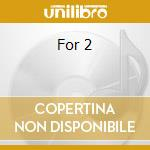 For 2 cd musicale di Noto Alva