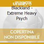 Extreme heavy psych cd musicale di Landlord Black