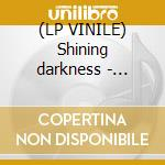 (LP VINILE) Shining darkness - coloured lp vinile di Sanctorum Sancta