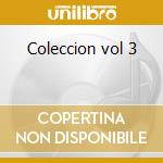 Coleccion vol 3 cd musicale di Lara Agustin