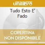 TUDO ESTO E' FADO cd musicale di AMALIA RODRIGUEZ