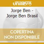 Jorge ben brazil cd musicale di Artisti Vari