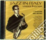 Jazz Italy Under Fascism cd musicale di Artisti Vari