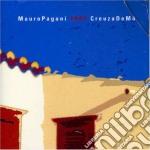 Mauro Pagani - 2004 Creuza De Ma cd musicale di Mauro Pagani
