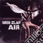 Greg Zlap - Air cd musicale di Greg Zlap