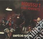 Moussu T - Empeche-nous! cd musicale di T Moussu
