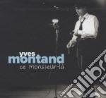 Ce monsieur-l� cd musicale di Yves Montand