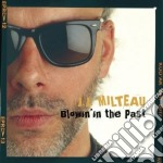 Blowin' in the past cd musicale di Milteau jean jacques