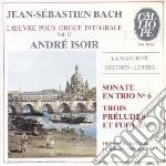 Bach J.S. - Opere X Organo Vol.12: Sonata A 3  - Isoir Andre  Org cd musicale di Johann Sebastian Bach