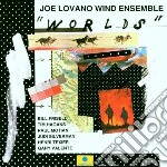 Joe Lovano Wind Ensemble - Worlds cd musicale di LOVANO JOE