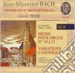 Bach J.S. - Opere X Organo Vol.14: Messa Bwv 687 > 689, Duetti, Variazioni Canoniche,  - Isoir Andre  Org cd musicale di Johann Sebastian Bach