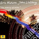 THE MEMORY OF WATER cd musicale di WATSON ERIC