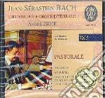 OPERE X ORGANO VOL.3: PASTORALE: PARTITE cd musicale di Johann Sebastian Bach