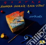 QUATRE (EARTCAKE) cd musicale di D'ANDREA/HUMAIR/