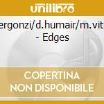 EDGES cd musicale di BERGONZI / HUMAIR