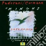 MINGUS CHERNAVACA cd musicale di PADOVANI GIANMARCO
