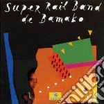 Super Rail Band De Bamako - Super Rail Band De Bamako cd musicale di SUPER RAIL BAND