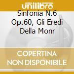 SINFONIA N.6 OP.60, GLI EREDI DELLA MONR cd musicale di Antonin Dvorak