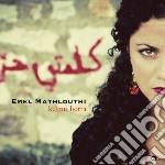 Mathlouthi Emel - Kelmti Horra cd musicale di Emel Mathlouthi