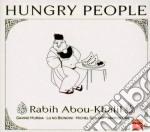 Abou-Khalil Rabin - Hungry People cd musicale di Rabin Abou-khalil