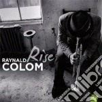 Colom Raynald - Rise cd musicale di Raynald Colom