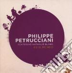 Philippe Petrucciani - Este Mundo cd musicale di Philippe Petrucciani