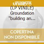 (LP VINILE) Groundation