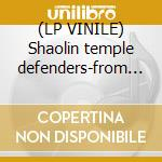 (LP VINILE) Shaolin temple defenders-from the...lp lp vinile di Shaolin temple defen