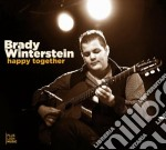 Brady Winterstein - Happy Together cd musicale di Brady Winterstein