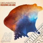 Groundation - Building An Ark cd musicale di Groundation