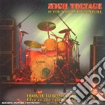 High Voltage - If You Wanna Rock N Roll cd musicale di Voltage High