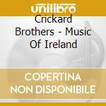 MUSIQUES TRADITIONNELLES D'IRLANDE cd musicale di CRICKARD BROTHERS
