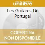 LES GUITARES DU PORTUGAL cd musicale di MARQUES MANUEL