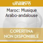 MAROC: MUSIQUE ARABO-ANDALOUSE cd musicale di SALAH CHEIKH